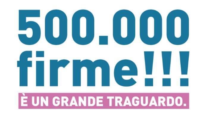 Obiettivo raggiunto: superate le 500mila firme